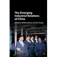 Emerging Industrial Relations of China (BOK)