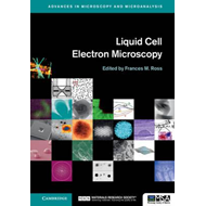 Liquid Cell Electron Microscopy (BOK)