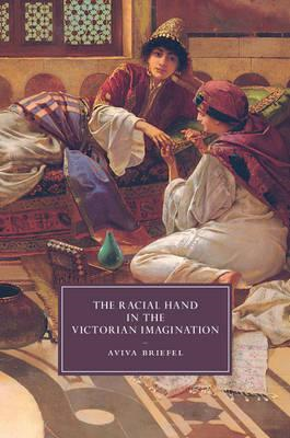 Racial Hand in the Victorian Imagination (BOK)