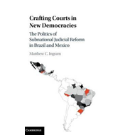Crafting Courts in New Democracies (BOK)