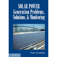 Solar Power Generation Problems, Solutions and Monitoring (BOK)