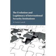 Evolution and Legitimacy of International Security Instituti (BOK)