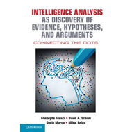 Intelligence Analysis as Discovery of Evidence, Hypotheses, (BOK)