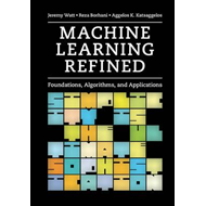 Machine Learning Refined (BOK)
