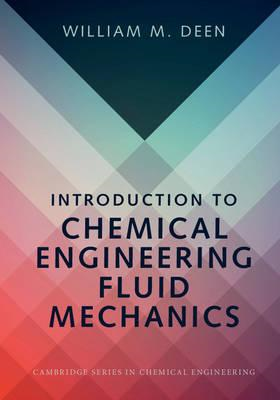Introduction to Chemical Engineering Fluid Mechanics (BOK)