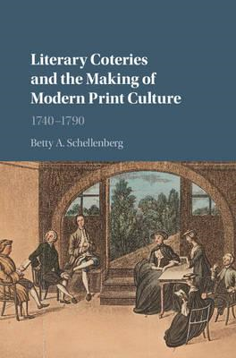 Literary Coteries and the Making of Modern Print Culture (BOK)