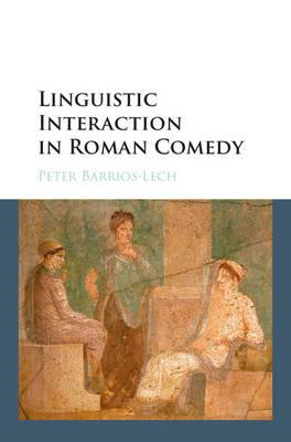 Linguistic Interaction in Roman Comedy (BOK)