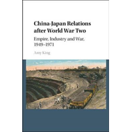 China-Japan Relations after World War Two (BOK)