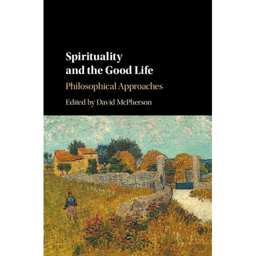 Spirituality and the Good Life (BOK)