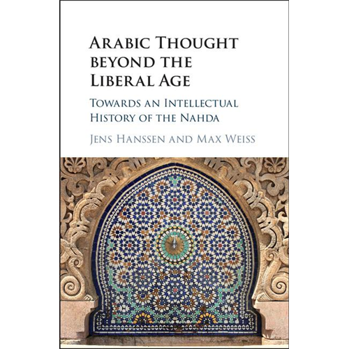 Arabic Thought beyond the Liberal Age (BOK)