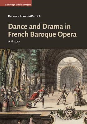 Dance and Drama in French Baroque Opera (BOK)