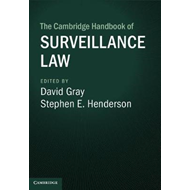 Cambridge Handbook of Surveillance Law (BOK)