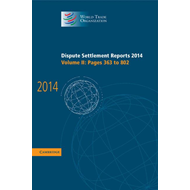 Dispute Settlement Reports 2014: Volume 2, Pages 363-802 (BOK)