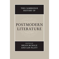 Cambridge History of Postmodern Literature (BOK)