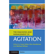 Diagnosis and Management of Agitation (BOK)