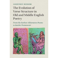 Evolution of Verse Structure in Old and Middle English Poetr (BOK)