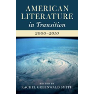 American Literature in Transition, 2000-2010 (BOK)