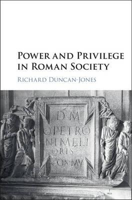 Power and Privilege in Roman Society (BOK)