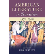 American Literature in Transition, 1970-1980 (BOK)