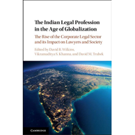 Indian Legal Profession in the Age of Globalization (BOK)