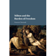 Milton and the Burden of Freedom (BOK)