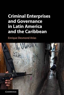 Criminal Enterprises and Governance in Latin America and the (BOK)