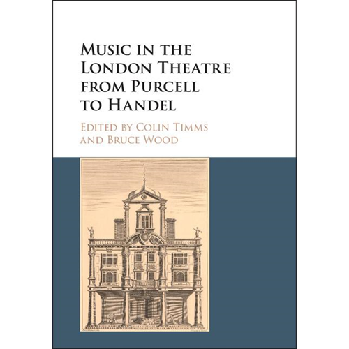 Music in the London Theatre from Purcell to Handel (BOK)