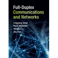 Full-Duplex Communications and Networks (BOK)