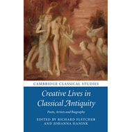 Creative Lives in Classical Antiquity (BOK)