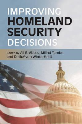 Improving Homeland Security Decisions (BOK)