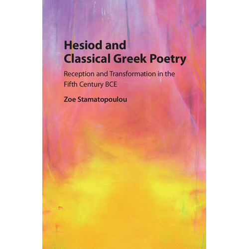 Hesiod and Classical Greek Poetry (BOK)