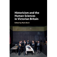 Historicism and the Human Sciences in Victorian Britain (BOK)