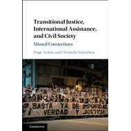 Transitional Justice, International Assistance, and Civil So (BOK)