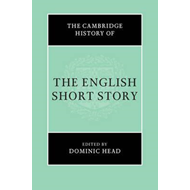 Cambridge History of the English Short Story (BOK)