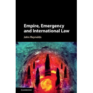 Empire, Emergency and International Law (BOK)