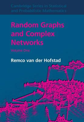 Random Graphs and Complex Networks: Volume 1 (BOK)