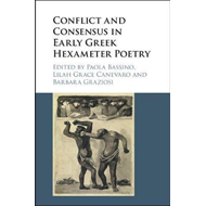 Conflict and Consensus in Early Greek Hexameter Poetry (BOK)