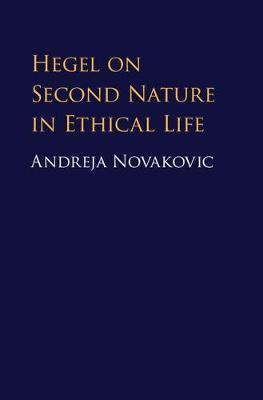 Hegel on Second Nature in Ethical Life (BOK)