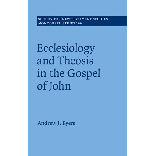 Ecclesiology and Theosis in the Gospel of John (BOK)