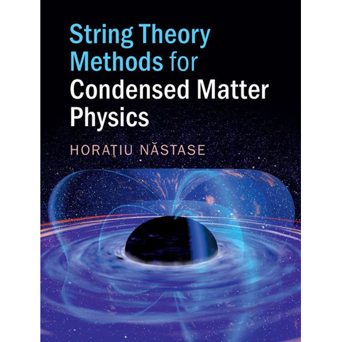 String Theory Methods for Condensed Matter Physics (BOK)