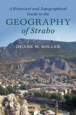 Historical and Topographical Guide to the Geography of Strab (BOK)