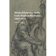 Musical Response in the Early Modern Playhouse, 1603-1625 (BOK)