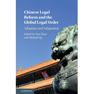 Chinese Legal Reform and the Global Legal Order (BOK)