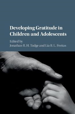 Developing Gratitude in Children and Adolescents (BOK)