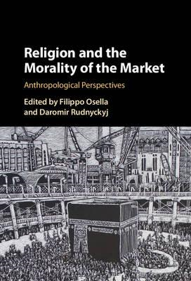 Religion and the Morality of the Market (BOK)