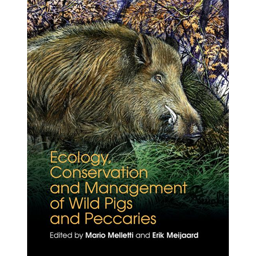 Ecology, Conservation and Management of Wild Pigs and Peccar (BOK)