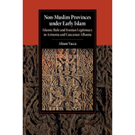 Non-Muslim Provinces under Early Islam (BOK)