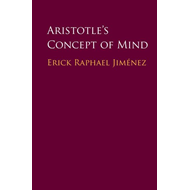 Aristotle's Concept of Mind (BOK)