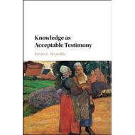 Knowledge as Acceptable Testimony (BOK)