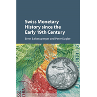 Swiss Monetary History since the Early 19th Century (BOK)